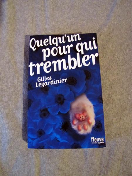Quelqun-pour-qui-trembler-Legardinier
