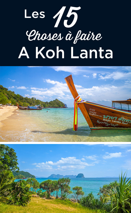 Que faire Koh Lanta Thaïlande